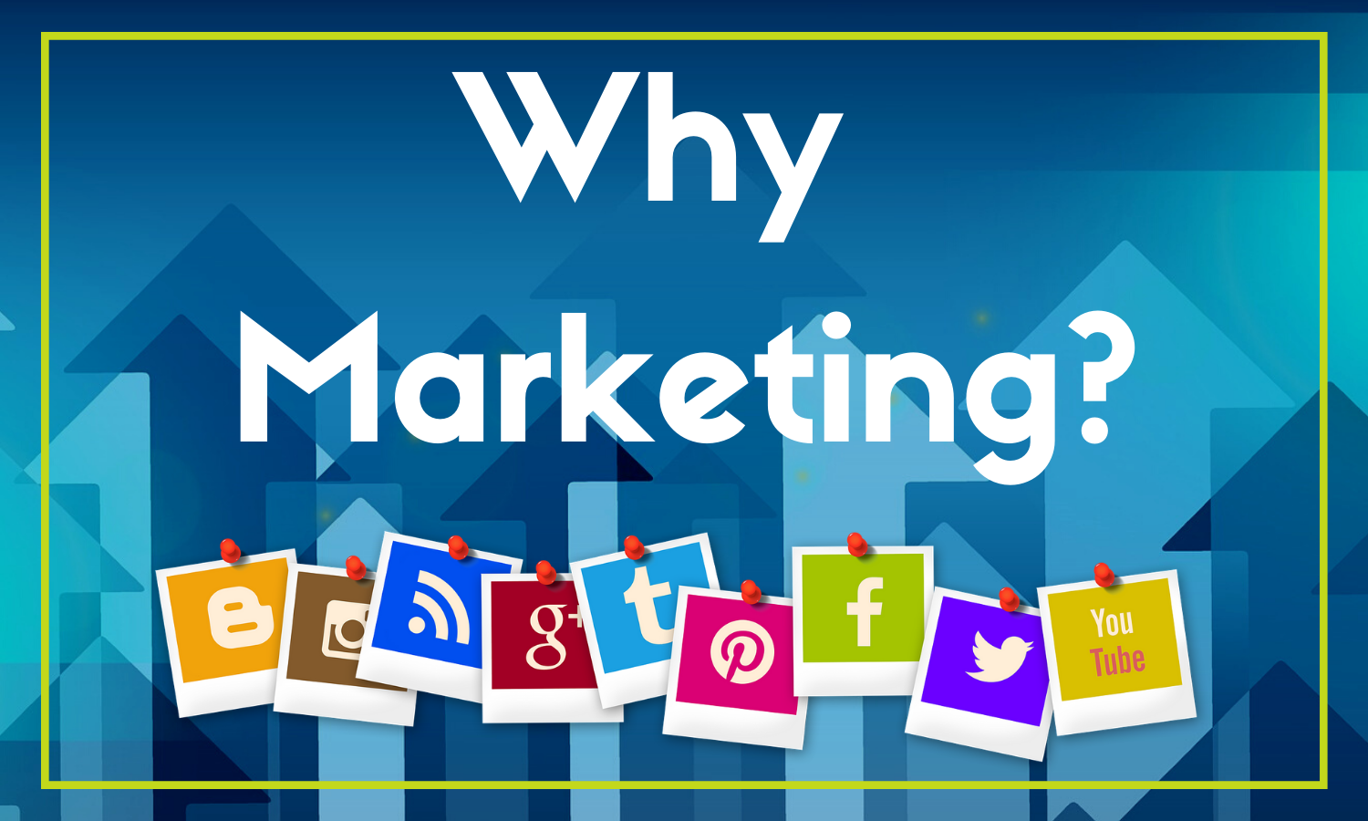 why is marketing important for business?